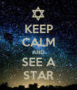 KEEP CALM AND SEE A STAR - Personalised Poster large