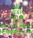 KEEP CALM AND SEE THE MOVIE THE PERKS OF BEING A WALLFLOWER - Personalised Poster large