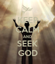 KEEP CALM AND SEEK GOD - Personalised Poster large