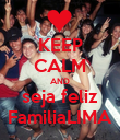 KEEP CALM AND seja feliz FamiliaLIMA - Personalised Large Wall Decal