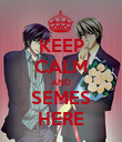 KEEP CALM AND SEMES HERE - Personalised Poster large