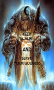 KEEP CALM AND SERVE  YOUR GODDESS - Personalised Poster large