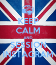 KEEP CALM AND SESSION INSTAGRAM - Personalised Poster large