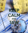 KEEP CALM AND SEW  - Personalised Poster large
