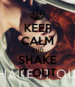 KEEP CALM AND SHAKE IT OUT - Personalised Poster large