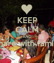 KEEP CALM AND Share with family  - Personalised Poster large