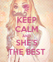 KEEP CALM AND SHE'S THE BEST - Personalised Poster large