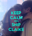 KEEP CALM AND SHIP CLAIKE - Personalised Poster large