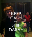 KEEP CALM AND SHIP DARAH - Personalised Poster large