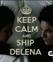 KEEP CALM AND SHIP  DELENA  - Personalised Poster large
