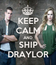 KEEP CALM AND SHIP DRAYLOR - Personalised Poster large