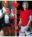 KEEP CALM AND SHIP KIALL - Personalised Poster large
