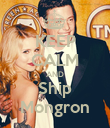 KEEP CALM AND Ship Mongron - Personalised Poster large