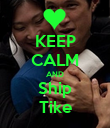 KEEP CALM AND Ship Tike - Personalised Poster large
