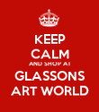 KEEP CALM AND SHOP AT GLASSONS ART WORLD - Personalised Poster large