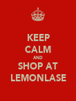 KEEP CALM AND SHOP AT LEMONLASE - Personalised Poster large