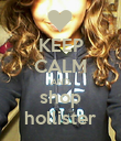 KEEP CALM AND shop hollister - Personalised Poster large