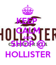 KEEP  CALM AND  SHOP @ HOLLISTER - Personalised Poster large