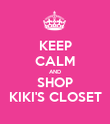 KEEP CALM AND SHOP KIKI'S CLOSET - Personalised Poster large