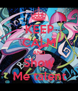 KEEP CALM AND Show Me talent - Personalised Poster large