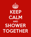 KEEP CALM AND SHOWER TOGETHER - Personalised Poster large