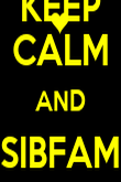 KEEP CALM AND SIBFAM ON - Personalised Poster large