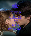 KEEP CALM AND siete stupendi  - Personalised Poster large
