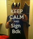 KEEP CALM AND Sign  Bdk - Personalised Poster large