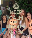 KEEP CALM AND sing and dance - Personalised Poster large