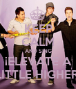 KEEP CALM AND SING ¡ELEVATE A LITTLE HIGHER! - Personalised Poster large