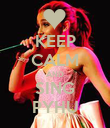 KEEP CALM AND SING PYHU - Personalised Poster large