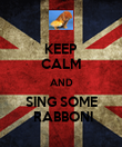 KEEP CALM AND SING SOME  RABBONI - Personalised Poster large