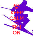 KEEP CALM AND SKII ON - Personalised Poster large