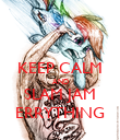 KEEP CALM AND SLAM JAM ERRYTHING - Personalised Poster large