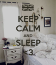 KEEP CALM AND SLEEP <3 - Personalised Poster large