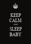 KEEP CALM AND SLEEP BABY - Personalised Poster large