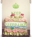 KEEP CALM AND SLEEP LIKE A PRINCESS - Personalised Poster large