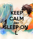 KEEP CALM AND SLEEP ON  L - Personalised Poster large