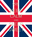 KEEP CALM AND SLEEP SWEET - Personalised Poster large
