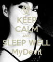 KEEP CALM AND SLEEP WELL MyDevil - Personalised Poster large