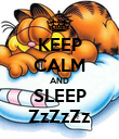 KEEP CALM AND SLEEP ZzZzZz - Personalised Poster large