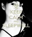 KEEP CALM AND SLEEPWELL  - Personalised Poster large
