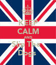 KEEP CALM AND Slip The   Dogs  - Personalised Poster large