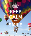 KEEP CALM and SMILE :-) - Personalised Poster large