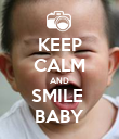 KEEP CALM AND SMILE  BABY - Personalised Poster large