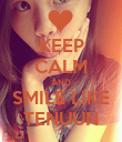 KEEP CALM AND SMILE LIKE TENUUN - Personalised Poster large