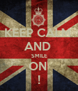 KEEP CALM  AND  SMILE ON  ! - Personalised Poster large