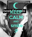 KEEP CALM AND  smile :P - Personalised Poster large