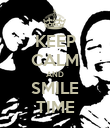 KEEP CALM AND SMILE TIME - Personalised Poster large