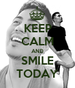 KEEP CALM AND SMILE TODAY - Personalised Poster large